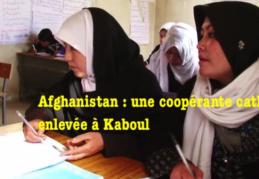 Afghanistan : une catholique indienne enlevée à Kaboul