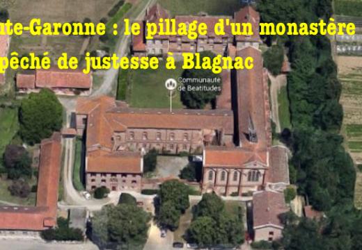 Haute-Garonne : le pillage d'un monastère empêché de justesse à Blagnac