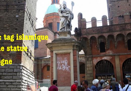 Bologne : tag islamique sur la statue de saint Pétrone