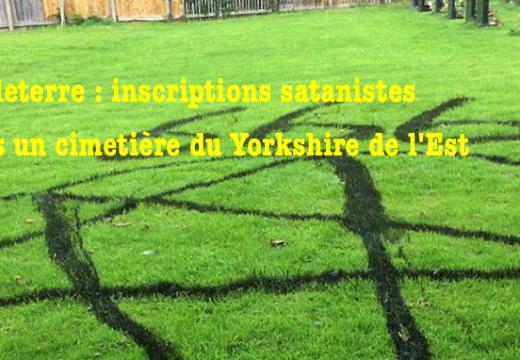 Angleterre : un cimetière du Yorkshire de l'Est vandalisé par un sataniste