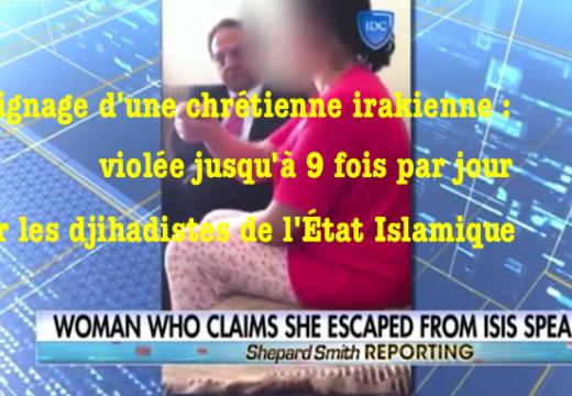 Irak : le calvaire d'une chrétienne violée par les islamistes jusqu'à 9 fois par jour…