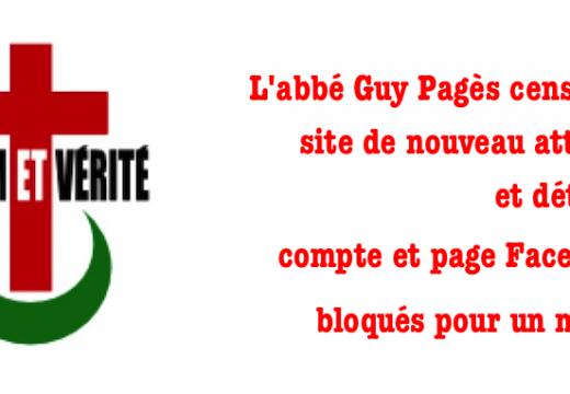 Encore des attaques contre le site, le compte et la page Facebook de l'abbé Guy Pagès