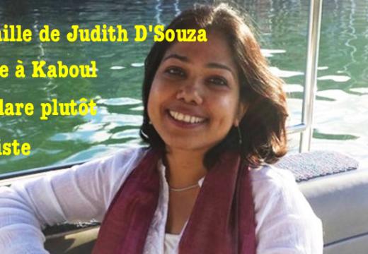 Afghanistan : la famille de Judith D'Souza, enlevée à Kaboul, se dit optimiste