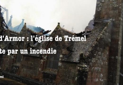 Côtes-d'Armor : l'église de Trémel détruite par un incendie