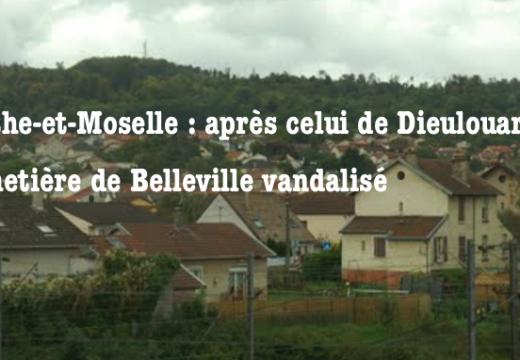 Meurthe-et-Moselle : le cimetière de Belleville vandalisé à son tour…
