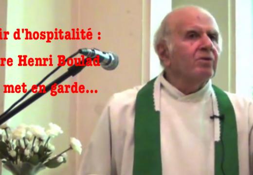 Père Henri Boulad : « Les limites du devoir d'hospitalité… »