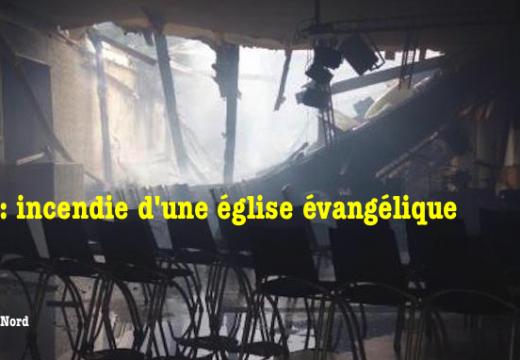 Calais : une église évangélique incendiée