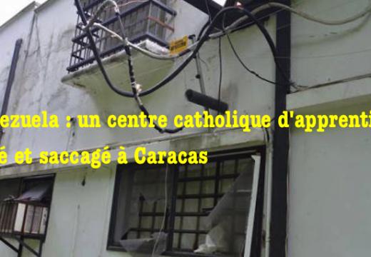 Venezuela : pillage et saccage dans un centre d'apprentissage de l'épiscopat à Caracas