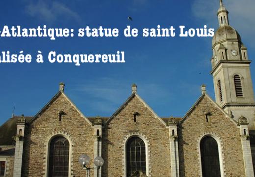 Loire-Atlantique : une statue de saint Louis vandalisée à Conquereuil