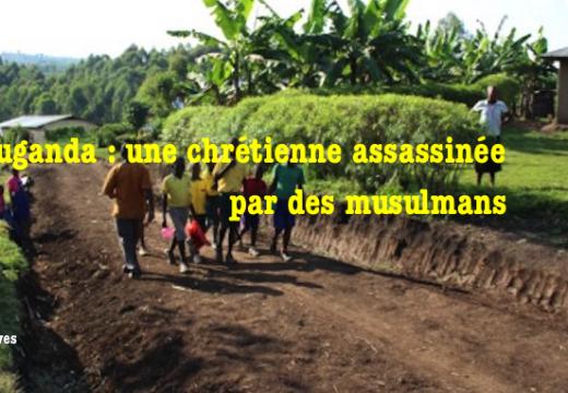 Ouganda : une chrétienne assassinée par des musulmans