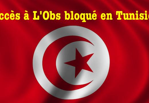 L'accès à L'Obs bloqué aussi en Tunisie…
