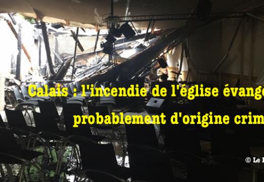 Incendie de Calais : Cazeneuve adresse sa sympathie aux Évangéliques…