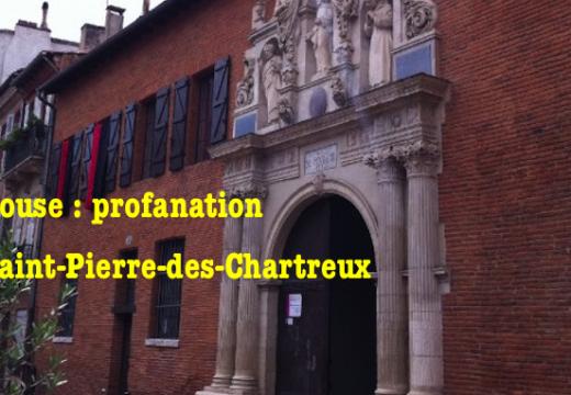 Toulouse : l'église Saint-Pierre-des-Chartreux profanée et vandalisée