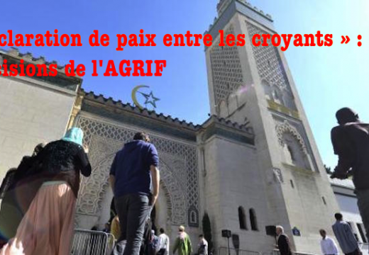 AGRIF : précisions nécessaires sur la « déclaration pour la paix entre les croyants »