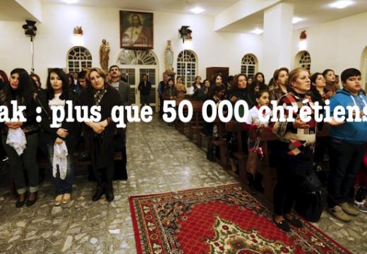 Irak : plus que 50 000 chrétiens ?
