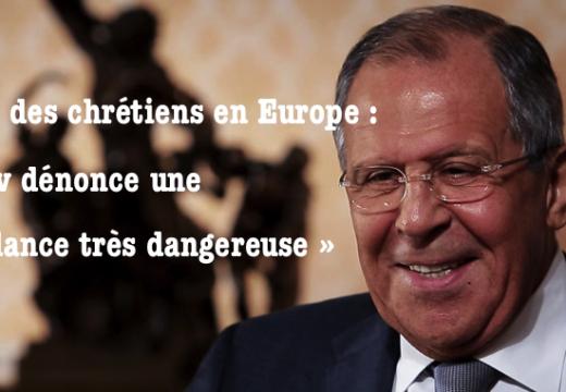 Lavrov : limiter les droits des chrétiens en Europe est « une tendance très dangereuse »