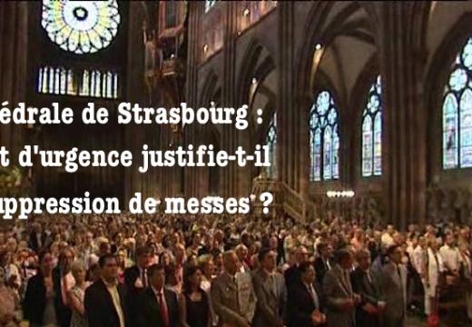 Strasbourg : l'état d'urgence justifie-t-il la suppression de messes dans la cathédrale ?