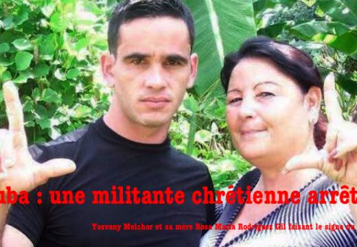 Cuba : une militante chrétienne arrêtée