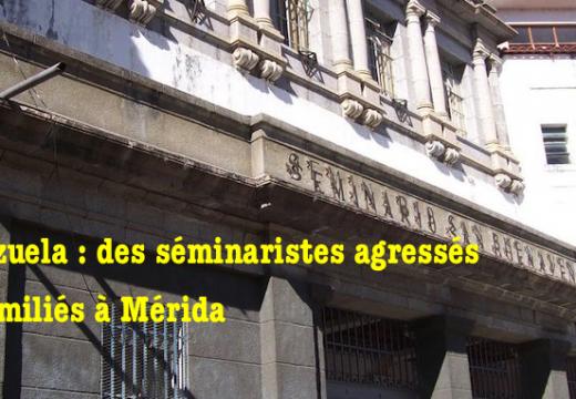 Venezuela : des séminaristes agressés et humiliés à Mérida