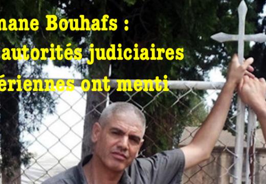 Slimane Bouhafs : les autorités judiciaires algériennes ont menti
