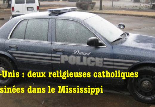 États-Unis : deux religieuses assassinées dans le Mississippi