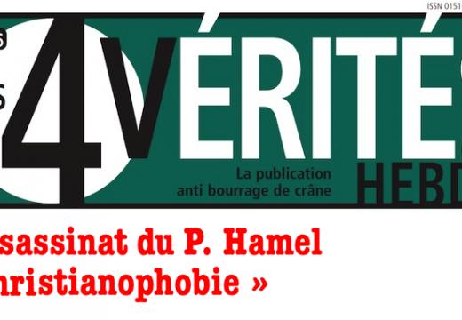 """""""Les 4 Vérités"""" : « Assassinat du P. Hamel et christianophobie »"""