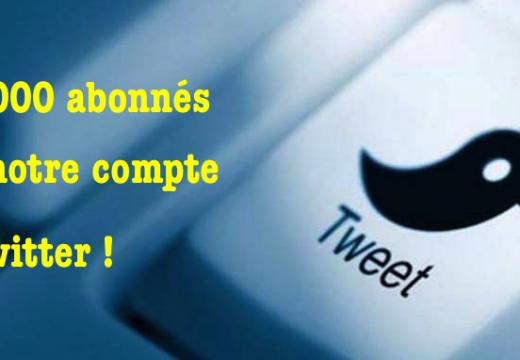 Plus de 7 000 abonnés à notre compte Twitter !
