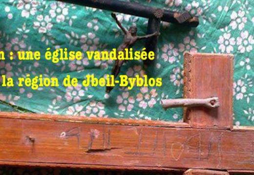 Liban : l'église de Aïn el Delbé vandalisée