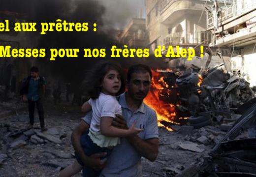 Appel aux prêtres : des Messes pour Alep !