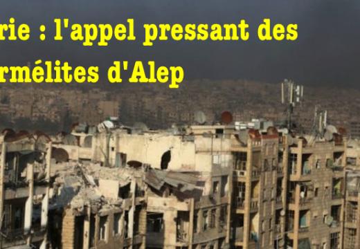 Syrie : un appel pressant des Carmélites d'Alep
