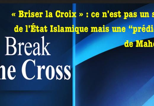 """« Briser la Croix » : l'État Islamique fidèle à Mahomet en décrivant un """"Jésus"""" antichrétien !"""