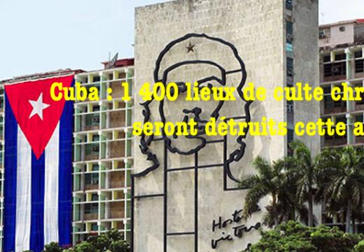 Cuba : un antichristianisme massif et systématique