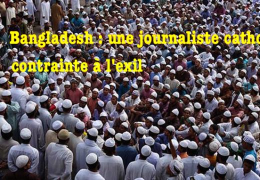 Bangladesh : une journaliste catholique contrainte à fuir son pays