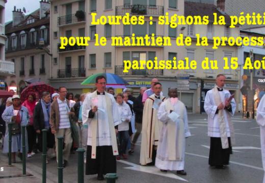 Lourdes : pétition pour le maintien de la procession paroissiale du 15 Août