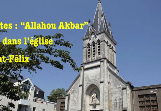 """Nantes : des jeunes crient """"Allahou Akbar"""" dans l'église Saint-Félix"""