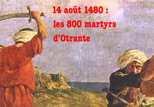 14 août 1480 : les 800 martyrs d'Otrante