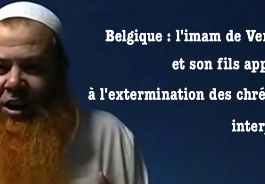 Belgique l'imam et son fils exécrant les chrétiens, interpellés à Verviers