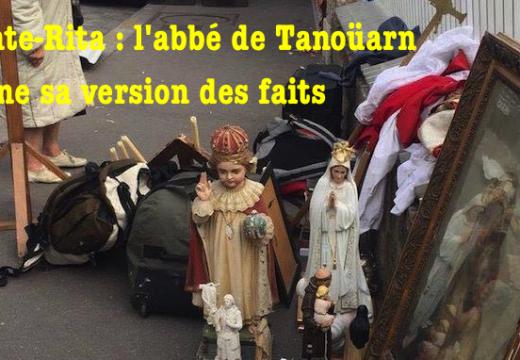 Sainte-Rita : l'abbé de Tanoüarn donne sa version des faits…