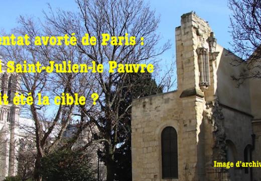 Attentat manqué à Paris : visait-il Saint-Julien-le-Pauvre ?
