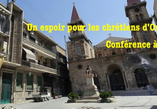 Un espoir pour les chrétiens d'Orient ? Conférence à Paris