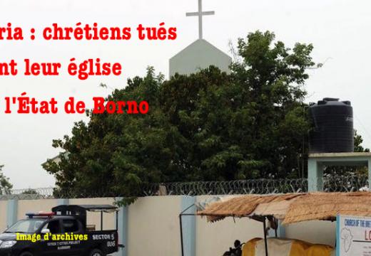 Nigéria : chrétiens massacrés en sortant de la messe à Kwamjilari