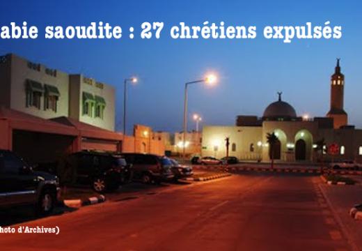 Arabie saoudite : 27 chrétiens expulsés pour avoir fêté en privé la Vierge Marie