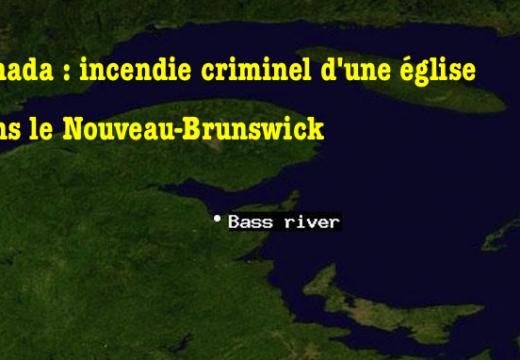 Canada : incendie criminel d'une église dans le Nouveau-Brunswick
