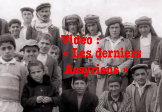 Vidéo : « Les derniers Assyriens »