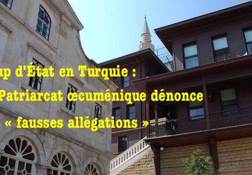 Turquie : le patriarcat œcuménique dénonce les allégations contre Bartholomée Ier