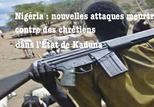 Nigéria : nouvelles tueries de chrétiens par des Peuls musulmans