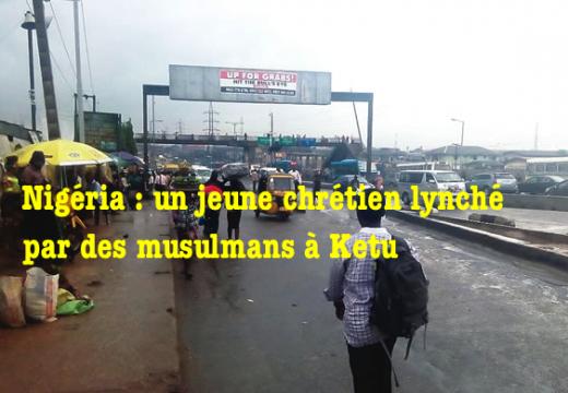 Nigéria : un pharmacien chrétien lynché par des musulmans haoussas