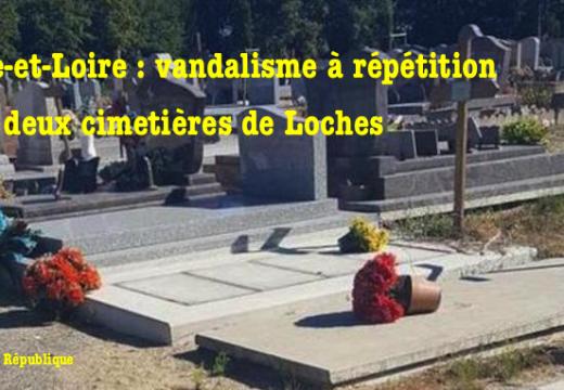 Indre-et-Loire : actes de vandalisme dans des cimetières de Loches