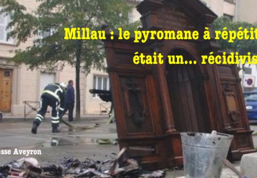 Millau : le pyromane à répétition était un… récidiviste !