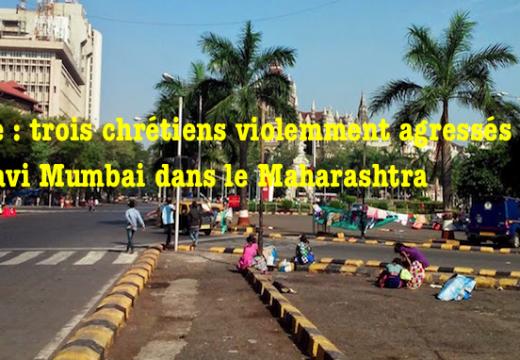 Inde : trois chrétiens violemment agressés dans le Maharashtra